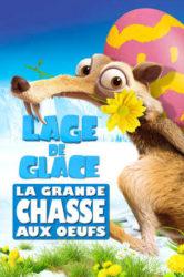 L'Âge de glace : La Grande Chasse aux œufs