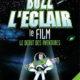 Buzz l'Éclair, le film : Le Début des aventures