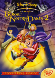 Le Bossu de Notre-Dame 2 : Le Secret de Quasimodo