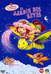 Charlotte aux fraises : Le Jardin des rêves