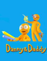 Danny et Daddy