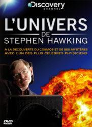 L'univers de Stephen Hawking : Il Était Une Fois Le Cosmos, à travers l'univers