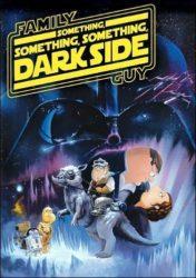 Les Griffin – Something, Something, Something, Dark Side