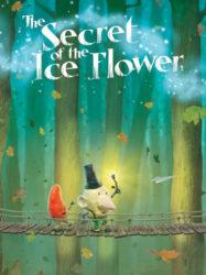 Le secret de la fleur de glace